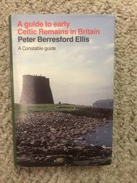 image of A Guide to Early Celtic Remains in Britain