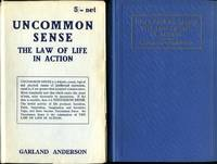 image of Uncommon Sense : The Law of Life in Action (Signed By Author)