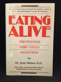 image of Eating Alive; Prevention Thru Good Digestion