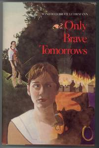 image of ONLY BRAVE TOMORROWS.