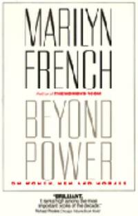 Beyond Power : On Women, Men and Morals