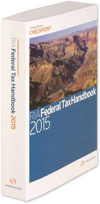 RIA Federal Tax Handbook 2015. 1 Volume. Softbound