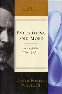 image of Everything and More: A Compact History of Infinity