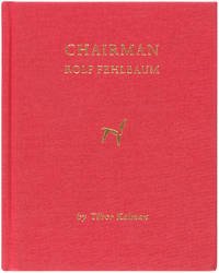 Chairman: Rolf Fehlbaum (Signed First Edition)