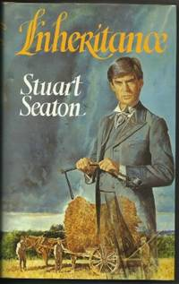 INHERITANCE by  Stuart Seaton - First Edition - 1985 - from The Old Bookshelf and Biblio.com