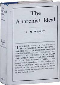 The Anarchist Ideal and Other Essays