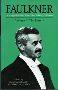 image of Faulkner: A Comprehensive Guide to the Brodsky Collection Vol II: The Letters