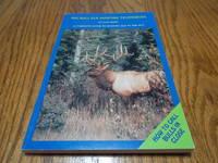 Big Bull Elk Hunting Techniques
