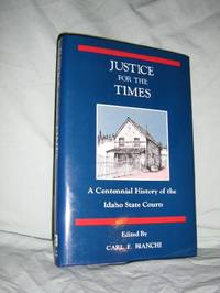 Justice For The Times by  Carl F Bianchi - 1st Edition - 1990 - from Brass DolphinBooks and Biblio.com