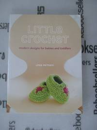 Random House Little Crochet: Modern Designs for Babies and Toddlers