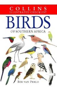 Birds of Southern Africa (Illustrated Checklist) (Collins Illustrated Checklist S.)
