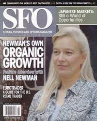 SFO (Stock, Futures and Options) Magazine Feb. 2007. (Vol. 6 No. 2) Newman's Own Organic...