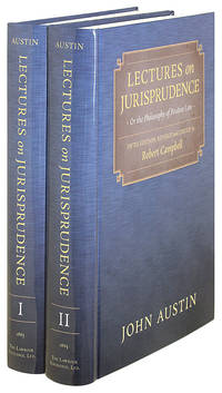 Lectures on Jurisprudence or the Philosophy of Positive Law. 5th ed.. by  John; Robert Campbell (editor) Austin - Hardcover - 2014 - from The Lawbook Exchange Ltd (SKU: 38764)