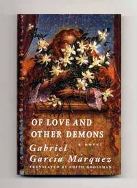 Of Love And Other Demons [del Amor Y Otros Demonios]  - 1st US Edition/1st  Printing by  Gabriel García Márquez - Signed First Edition - 1995 - from Books Tell You Why, Inc. and Biblio.com