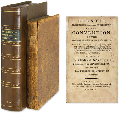 1788. Boston, 1788. Boston, 1788. 187 to 168 in Favor of Ratification . . Debates, Resolutions and O...