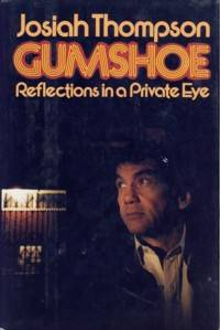 Gumshoe: Reflections in a Private Eye