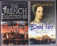 """French Executioner:  book 1 - French Executioner;  book 2 - Blood Ties;  -featuring Jean Rombaud in the """"French Executioner"""" series"""