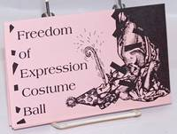 Freedom of Expression Costume Ball [brochure/handbill]