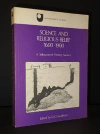 Science and Religious Belief 1600-1900