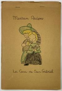 Mexican Recipes. La Casa de San Gabriel [cover title]