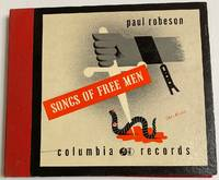 image of Songs of free men; Paul Robeson, baritone, with piano accompaniment by Lawrence Brown