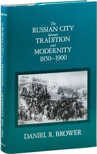 The Russian City Between Tradition and Modernity, 1850-1900