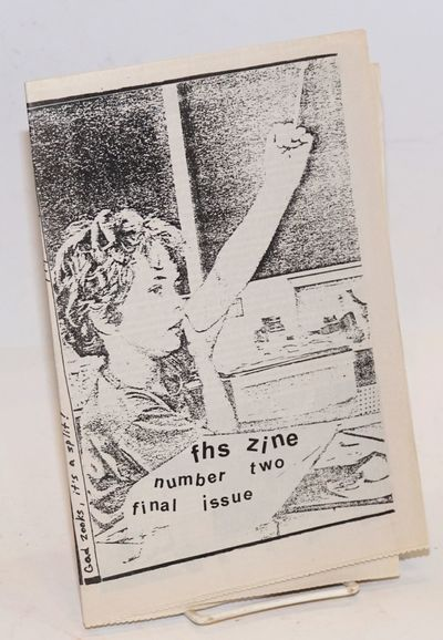 Sacramento: the zine. Joint issue of two anti-skool zines, fhs (f#ck high school, based in Mancheste...