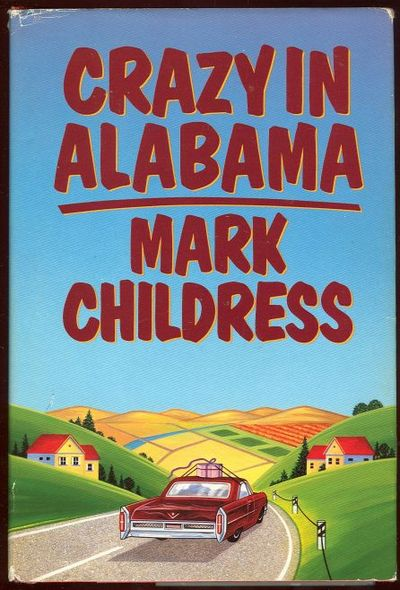 CRAZY IN ALABAMA, Childress, Mark