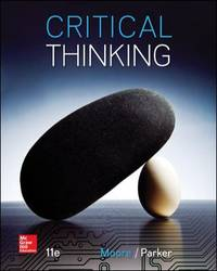 Critical Thinking by Brooke Noel Moore; Richard Parker - 2014