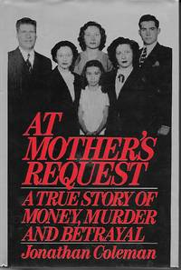 image of At Mother's Request A True Story of Money, Murder and Betrayal