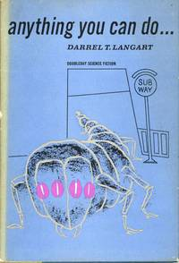 ANYTHING YOU CAN DO ... [by] Darrel T. Langart [pseudonym]