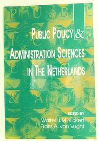 Public Policy and Administration Sciences in the Netherlands