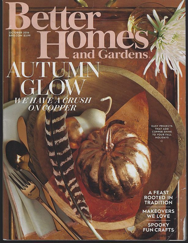 BETTER HOMES AND GARDENS MAGAZINE OCTOBER 2016, Better Homes and Gardens
