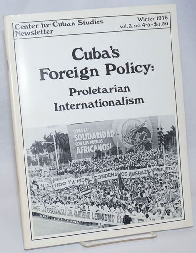 New York: Center for Cuban Studies, 1976. Magazine. 66p., 8.5x11 inches, photos, essays, news, wraps...