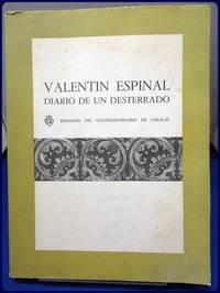 VALENTIN ESPINAL DIARIO DE UN DESTERRADO (1861-1863)