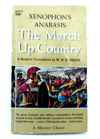 Xenophon's Anabasis: The March Up Country