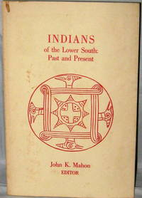 Indians of the Lower South:  Past and Present