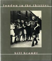 LONDON IN THE THIRTIES; Introduction by Mark Haworth-Booth