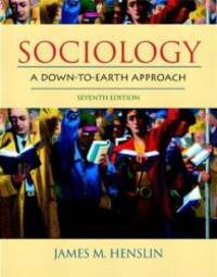 image of Sociology: A Down-to-Earth Approach (7th Edition)