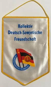 image of Kollektiv Deutsch-Sowjetische Freundschaft [cloth pennant]