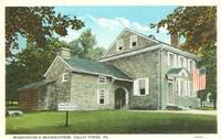 Washington's Headquarters, Valley Forge, Pa,1920s unused Postcard