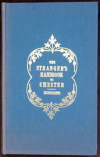 The stranger's handbook to Chester and its environs (etc.)