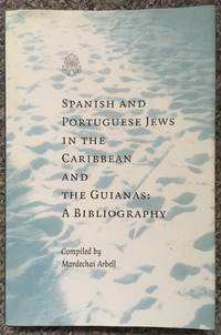 Spanish and Portuguese Jews in the Caribbean and the Guianas