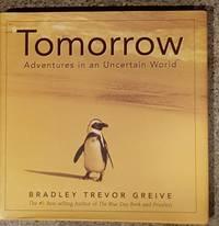 Tomorrow: Adventures in an Uncertain World
