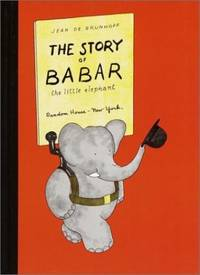 The Story of Babar the Little Elephant by  Jean de Brunhoff - Paperback - from World of Books Ltd (SKU: GOR002109894)
