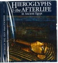 Hieroglyphs and the After Life in Ancient Egypt