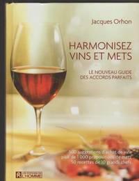 Harmonisez vins et mets (French Edition)
