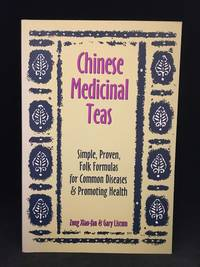 image of Chinese Medicinal Teas; Simple, Proven, Folk Formulas for Common Diseases & Promoting Health