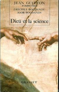 Dieu et la science: Vers le metarealisme (French Edition) by  Jean Guitton - Paperback - 1991 - from Pinacle Books and Biblio.com