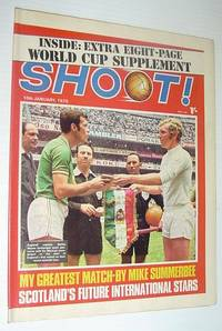 SHOOT! Soccer/Football Magazine, 10 January 1970 *EXTRA EIGHT-PAGE WORLD CUP SUPPLEMENT*